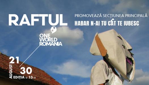 Raftul One World editia a 13-a
