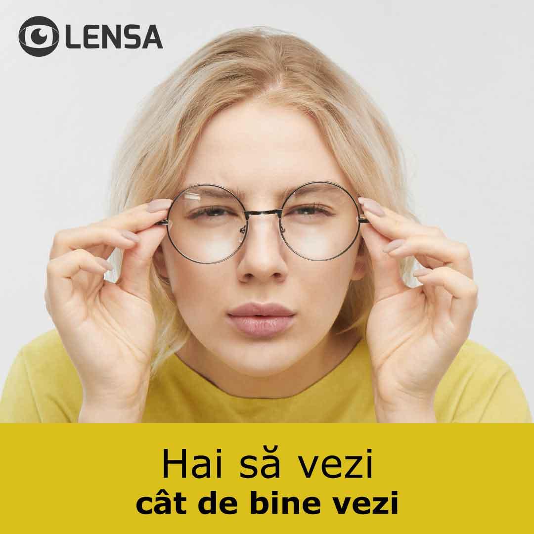 Lensa – Vezi dacă te califici pentru o consultație optometrică, TOTAL GRATUITĂ