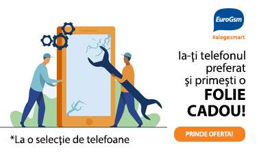 EuroGSM – Alege-ți telefonul preferat și primești o folie de protecție CADOU