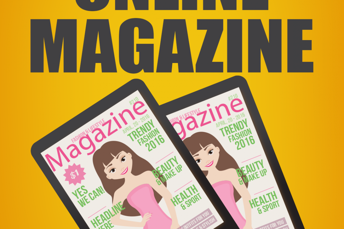 Your Own Onliene Magazine